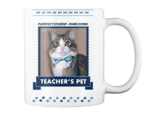 Teacher's Pet Purrfect Student White Mug Back
