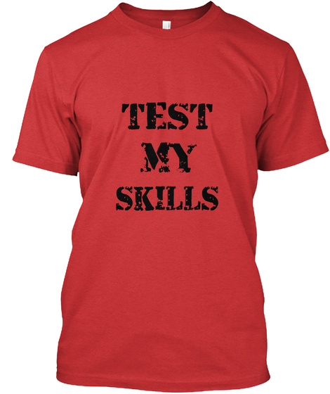 Test My Skills Red T-Shirt Front