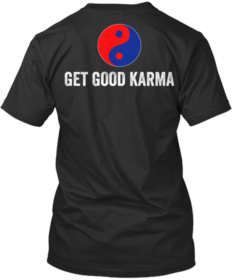 Get Good Karma Black T-Shirt Back