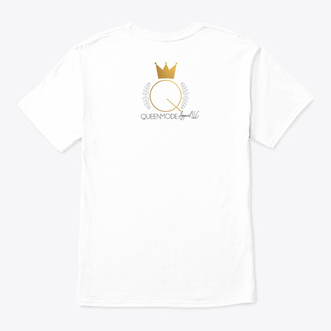 Hustle Queen Hustle   #Queen Mode Apparel White T-Shirt Back