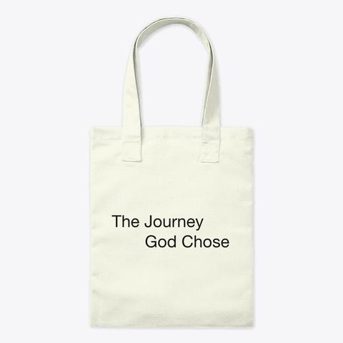 The Journey God Chose Natural T-Shirt Front