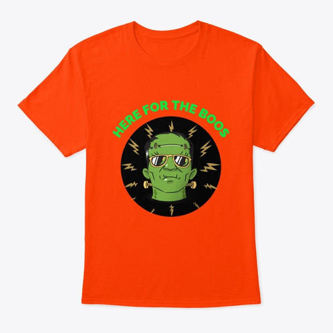 Halloween Here For The Boos Frankenstein Orange T-Shirt Front
