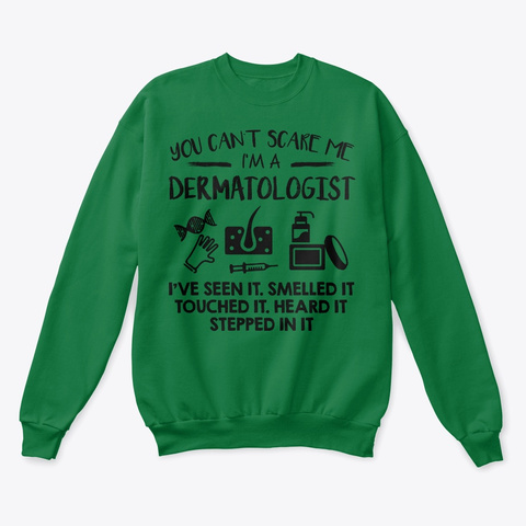 Dermatologist You Cant Scare Me Hoodie Tshirt