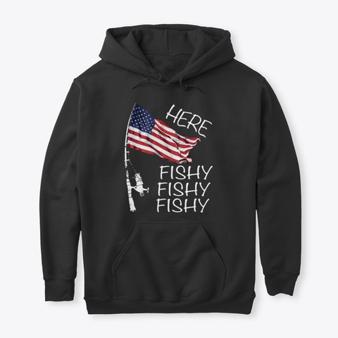 Here Fishy American Fisherman Shirt  Black T-Shirt Front