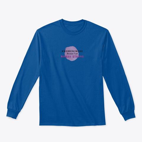 #Womenincre   Woman Strong Royal T-Shirt Front