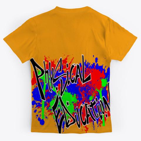 Physical Education Graffiti Orange T-Shirt Back