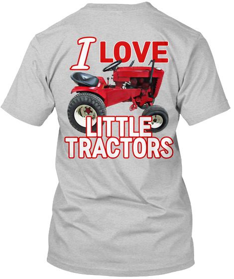 I Love Little Tractors Light Steel T-Shirt Back