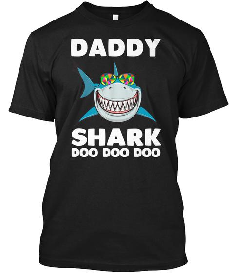Daddy Shark  T Shirt  Black T-Shirt Front