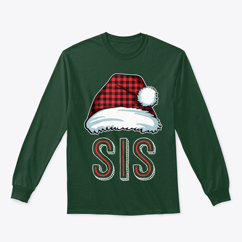 Sis Plaid Santa Plaid Red Family Matchin Forest Green T-Shirt Front