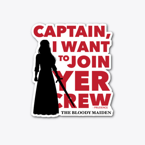 Captain, I Want To Join Yer Crew Standard T-Shirt Front