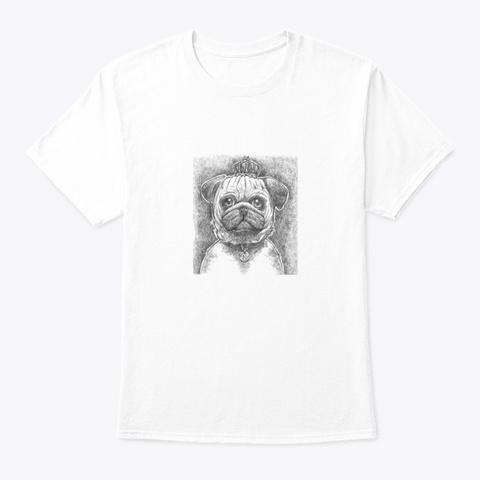 Pug King Portrait White T-Shirt Front