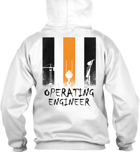 Operating Engineer White T-Shirt Back