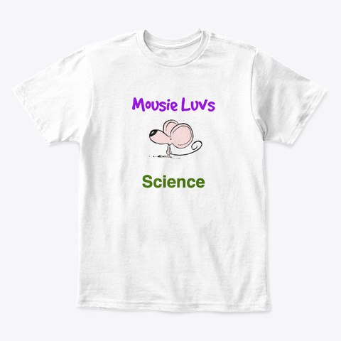 Mousie Luvs Science White T-Shirt Front