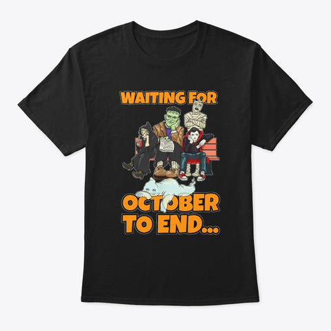 Halloween Party Waiting For October Black T-Shirt Front