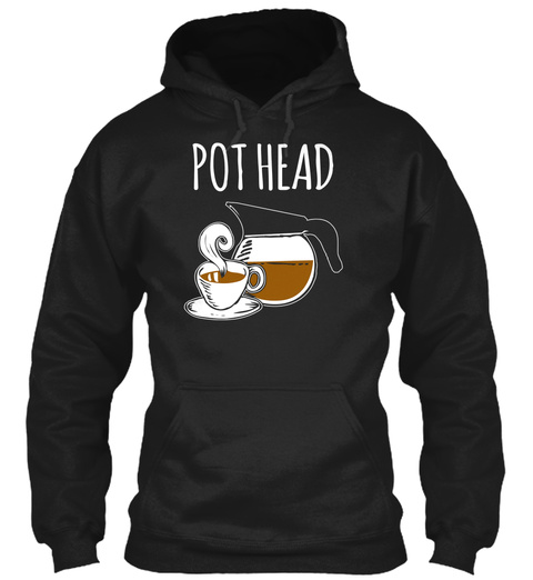 Pot Head Black T-Shirt Front