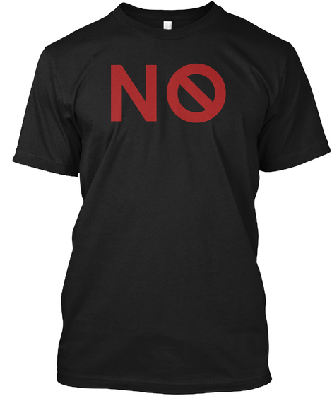 No Black T-Shirt Front