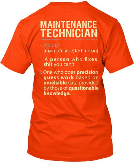 Maintenance Technician   Limited Edition Orange T-Shirt Back