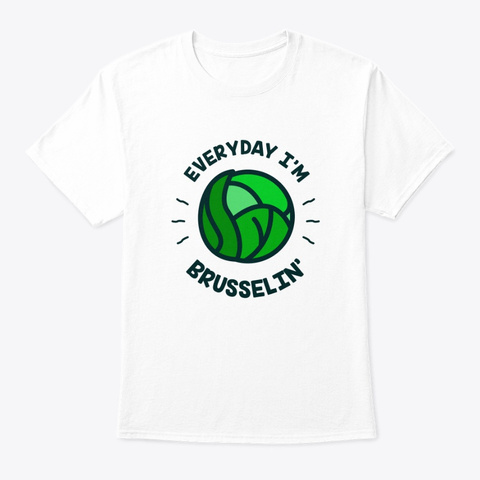 Vegetarian Vegan Brussels Sprouts White T-Shirt Front