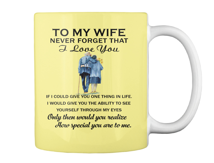 miniature 12 - To My Wife Birthday Never Forget That I Love You If Could Give Gift Coffee Mug