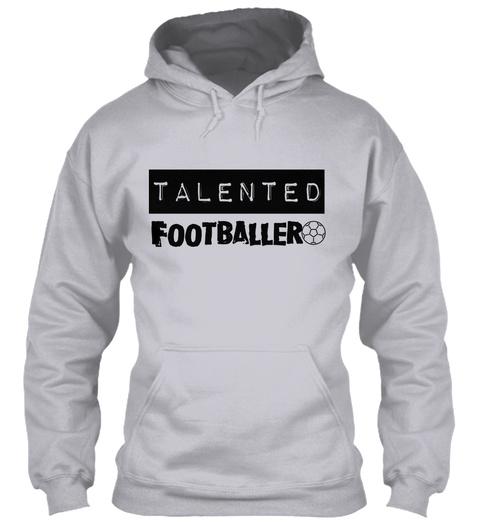 Talented Footballer Ash T-Shirt Front