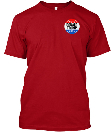 Vote Donald Trump 2016 Deep Red T-Shirt Front