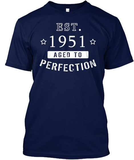 Est 1951 Aged To Perfection Navy T-Shirt Front
