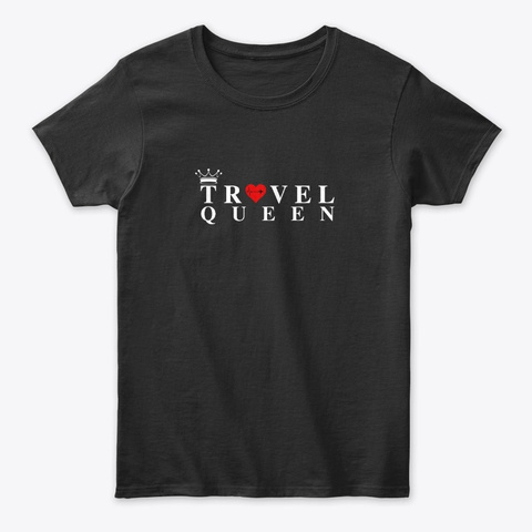 Travel Queen Black T-Shirt Front