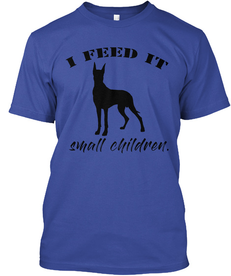 I Feed It Small Children Deep Royal T-Shirt Front