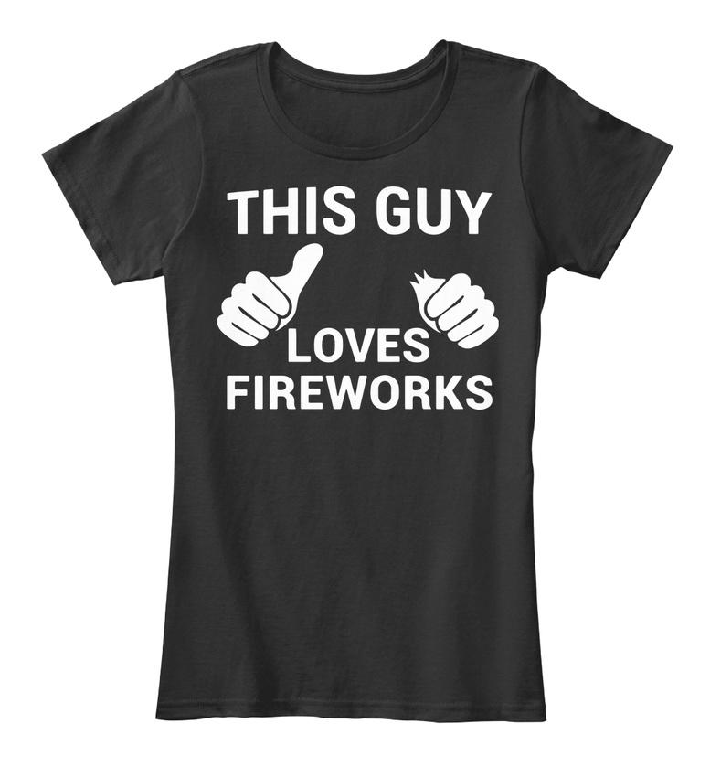 52f2e9d3 Funny Fireworks Joke 4th Of July Clothing For Men - Women's Premium Tee T- Shirt