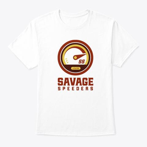 Savage Speeders White T-Shirt Front