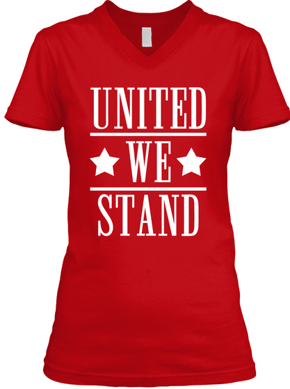 United We Stand #Be Bold For Change Red T-Shirt Front
