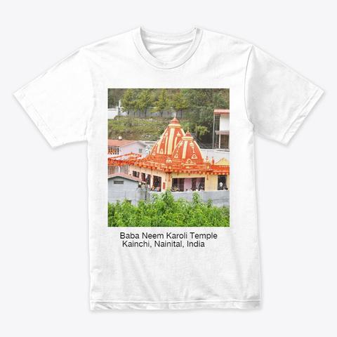 Baba Neem Karoli Temple, India White T-Shirt Front