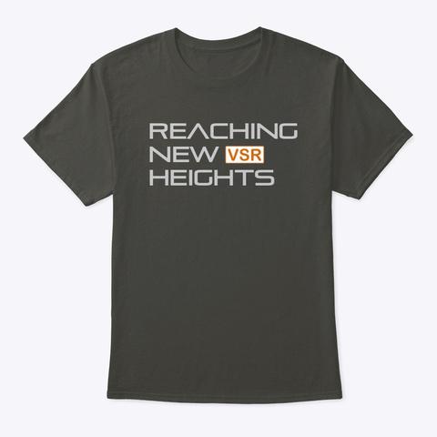 Reaching New Heights Smoke Gray T-Shirt Front