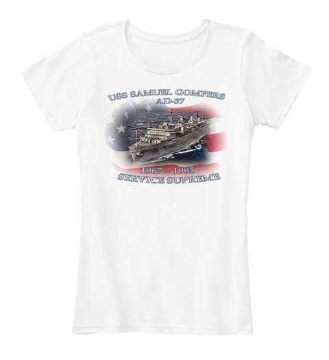 Uss Samuel Gompers Ad 37 1967 1995 Service Supreme White T-Shirt Front