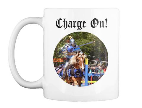 Charge On! White Mug Front