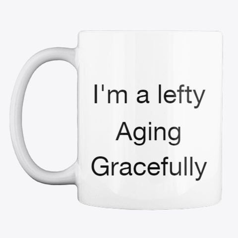 Aging Gracefully With Logo White T-Shirt Front