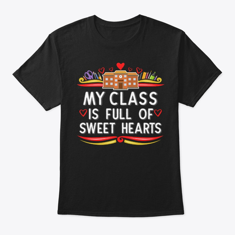 Full Of Sweet Hearts, Paraprofessional Black T-Shirt Front