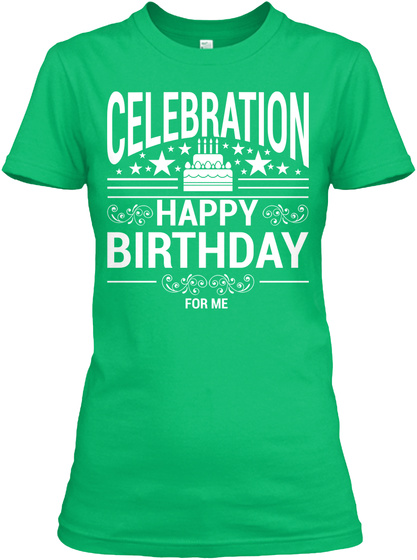 79a04846e Best Mom Birthday T Shirts Funny Happy Kelly Green Women's T-Shirt Front