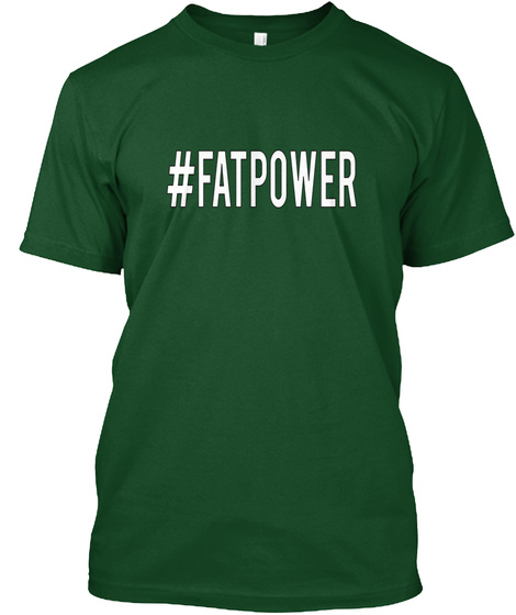 #Fatpower Deep Forest T-Shirt Front