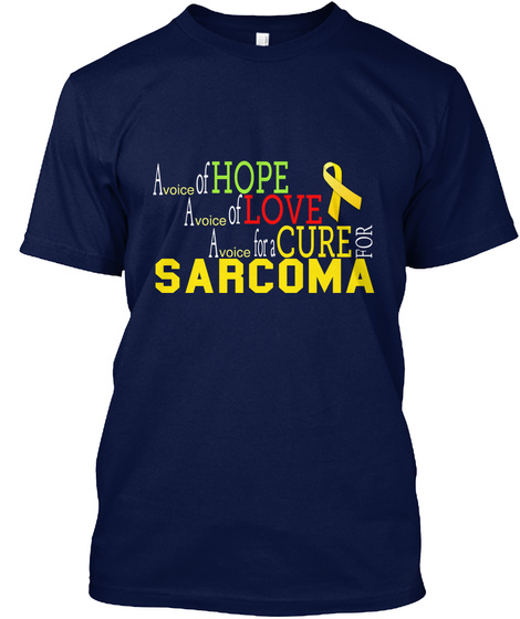 Of A Hope  Voice Of A Love  Voice A Cure For A For  Voice Sarcoma Navy T-Shirt Front