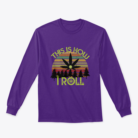 This Is How I Roll Purple T-Shirt Front