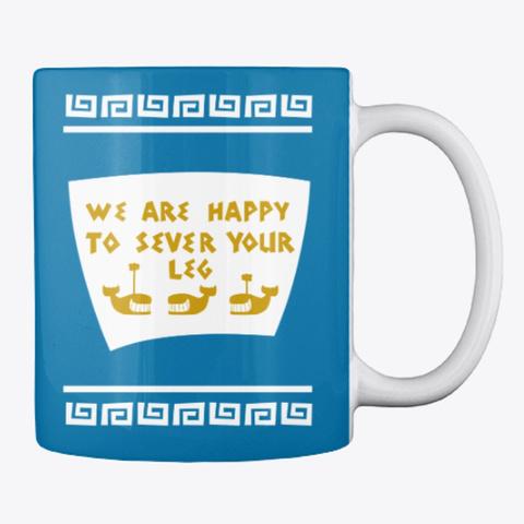 Sever Your Leg Mug Royal Blue T-Shirt Back
