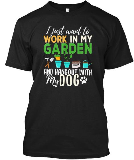 Gardening T Shirt Dog Lover Gardener Gar Black T-Shirt Front