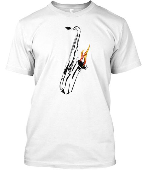Hot Saxophone Tshirt White T-Shirt Front