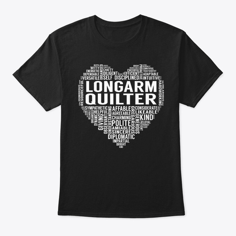 Longarm Quilter Heart Black T-Shirt Front