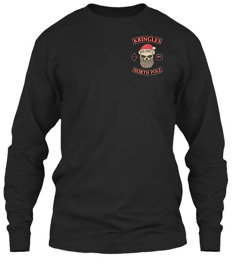 Kringles Bad Santa Sc North Pole Black Long Sleeve T-Shirt Front