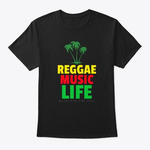 Reggae Music Life Caribbean Jamaican   Black T-Shirt Front