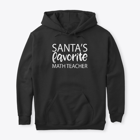 Santa's Favorite Math Teacher Black T-Shirt Front