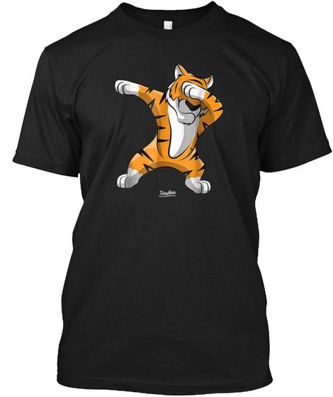Dabbing Tiger Dab Tiger Safari Funny Tig Black T-Shirt Front