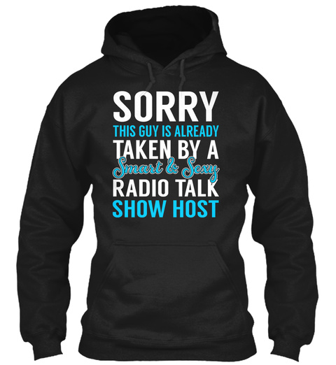 Radio Talk Show Host   Smart Sexy Black T-Shirt Front